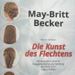 Fortbildung May-Britt Becker Flechtfrisuren